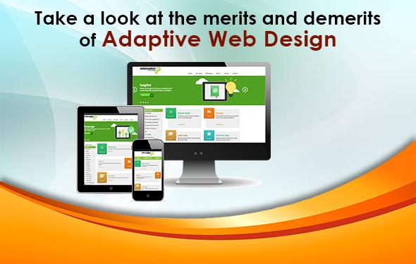 Take a look at the merits and demerits of Adaptive Web Design