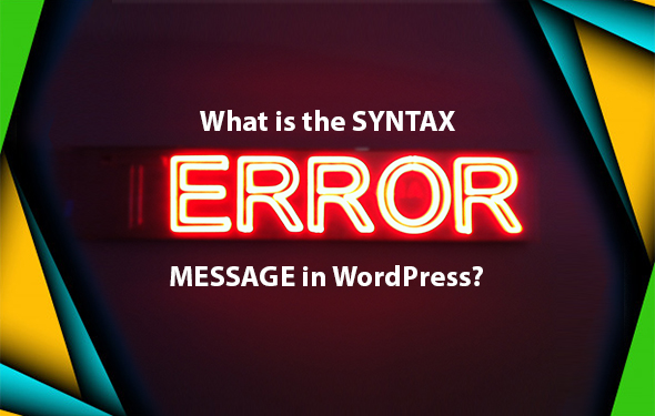 What is the Syntax error message in WordPress