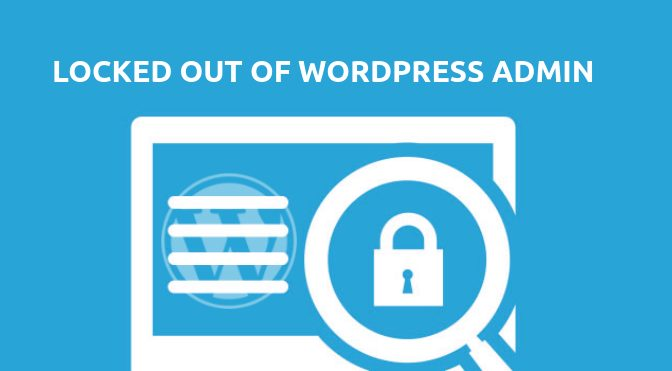 locked out of wordpress admin area