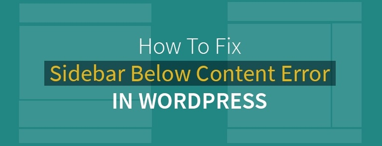 sidebar below content error in wordpress
