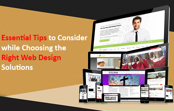 Essential Tips to Consider while Choosing the Right Web Design