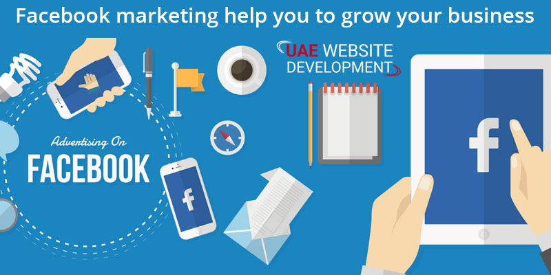 Facebook marketing help you to grow your business