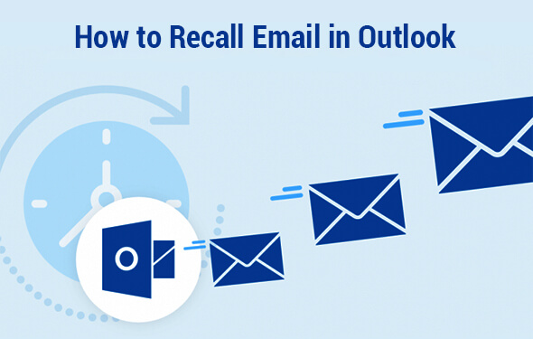 How to Recall Email in Outlook - A Comprehensive User Guide