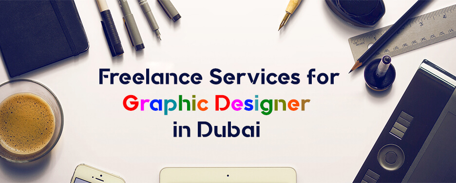 Freelance Services for Graphic Designer in Dubai