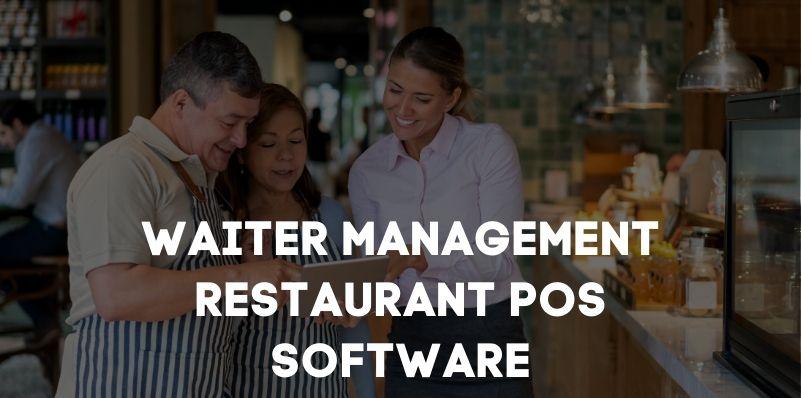 waiter management POS Software